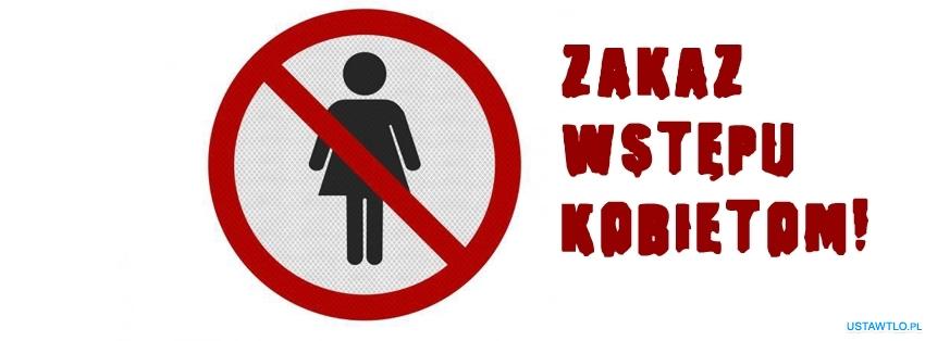tło Zakaz wstepu kobietom na facebooka oś czasu